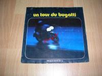 5088 - DISQUE 45 TOURS 1973 UN TOUR DU BUGATTI BOL D'OR 1973